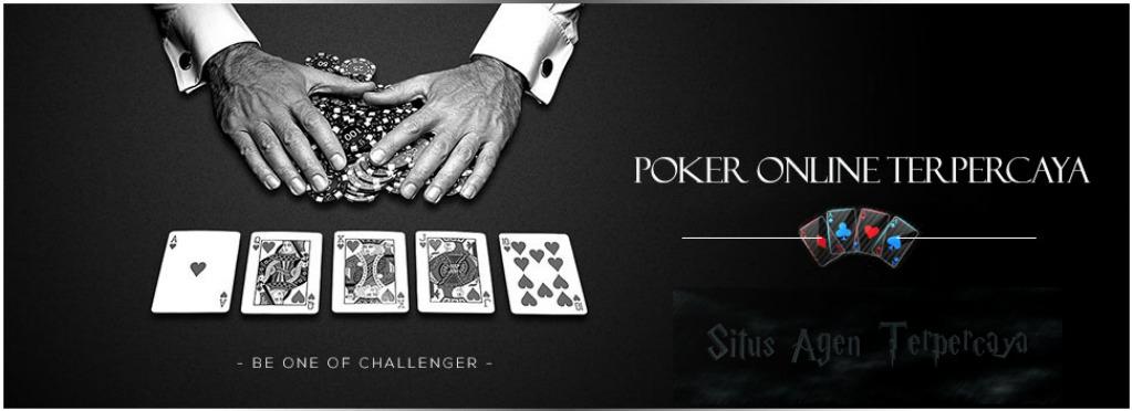 Situs Poker Online Terpercaya dan Terbaik di Indonesia